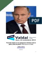 El Mundo Unipolar Es Una Apología de La Dictadura sobre la gente y sobre los países (Putin