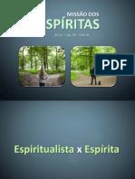 missaodosespiritas-130414185732-phpapp01.pptx