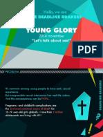 Young Glory November Deadline Brakers