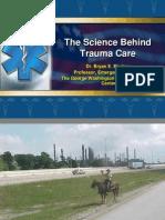 The Science Beyond Trauma Care