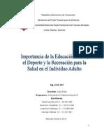 Importancia de la Educación Física, el Deporte y la Recreación para la Salud en el Individuo Adulto