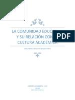 La Comunidad Educativa y Su Relación Con La Cultura Académica