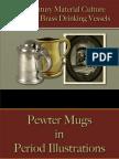 Drinking - Drinking Vessels - Pewter & Brass