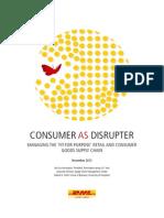 Consumer as Disruptor