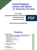 2D Beyond Graphene - Atomically Thin MoS2