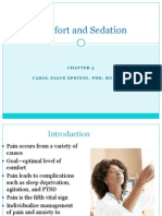Chapter Five Comfort & Sedation CLASS NOTES
