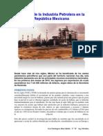 Historia de La Industria Petrolera en La República Mexicana