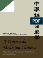 A Prática Da Medicina Chinesa - Tratamento de Doenças Com Acupuntura e Ervas Chinesas - Giovanni Maciocia