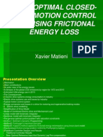 Near Optimal Closed-Loop Motion Control Minimising frictional Energy Loss