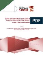 CNS - Guida Alle Attività Di Convalida, Qualificazione e Change Control - Ed.1 2014