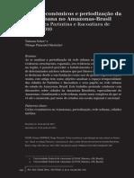 Ciclos econômicos e periodização da rede urbana no Amazonas-Brasil as cidades Parintins e Itacoatiara de 1655 a 2010 Tatiana Schor1