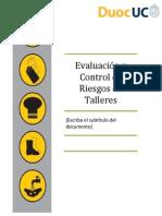Evaluación y Control de Riesgos en Talleres