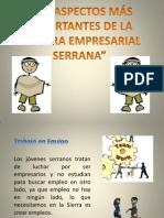 Los Aspectos Más Importantes de La Cultura Empresarial Serrana