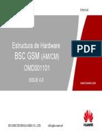 3-OMD001101 GSM BSC Hardware Structure(AMCM)ISSUE4.0_Spanish_revA