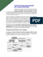 69 - Numeración de Facturas Personalizada. Compras (MIRO) y Ventas (VF01_VF04)