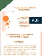retardodelcrecimientointrauterino-100504114340-phpapp02.pptx