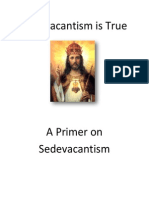 Sedevacantism is True