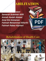 Rehabilitation of Health Care