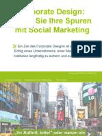 Existenz 2014 Corporate Design Legen Sie Ihre Spuren Mit Social Marketing