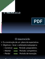 O Macrociclo