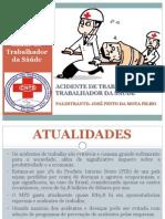 ACIDENTE DE TRABALHO DO TRABALHADOR DA SAÚDE
