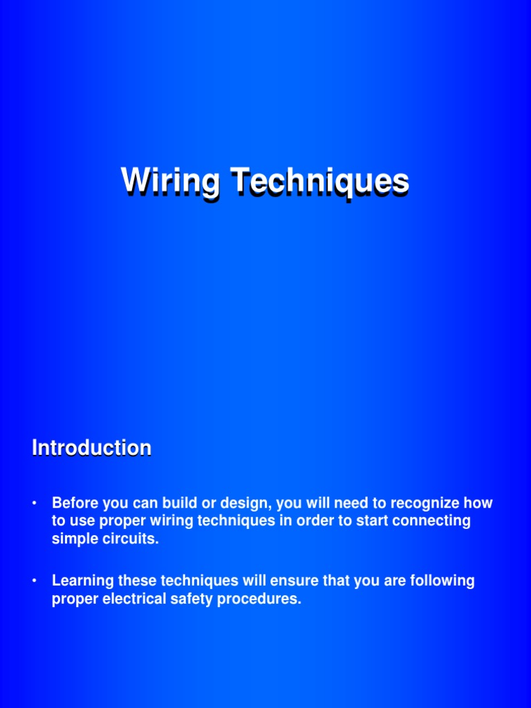 wiring techniques electrical wiring electrical connector rh es scribd com basic electrical wiring techniques Electrical Wiring Diagrams For Dummies