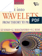 Insights Into Wavelets From Theory to Practice