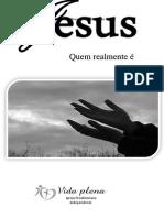 Guia Bíblico - Quem Realmente é Jesus