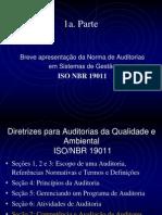 Norma de Auditorias em Sistemas de Gestão. ISO NBR 19011