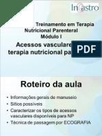 www.farmoterapica.com.br_midias_conteudo_files_Módulo 1 - Acessos Vasculares em TNP.pdf