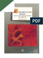FURET, Francois - El Pasado de Una Ilusion, FCE, 1995.