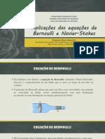 Aplicações Das Equações de Bernoulli e Navier-Stokes