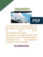 Causa y Efecto Glaciacion