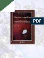 Rolando Garcia - Sistemas Complejos-Conceptos, método y fundamentación epistemológica de la investigación interdisciplinaria.pdf