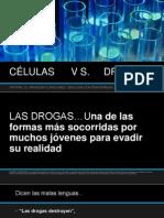 Células y Drogas
