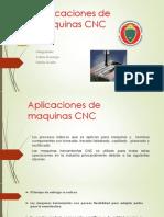 Aplicaciones de maquinas cnc 1.pptx