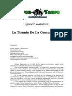 Ramonet, Ignacio - La Tirania de Las Comunicaciones