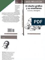 Raul Bellucia - El diseño gráfico y su enseñanza