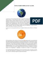 INFORMACION DE EL PLANETA TIERRA, EL SOL Y LA LUNA