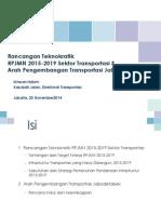 Rancangan Teknokratik RPJMN 2015-2019 Sektor Transportasi dan Arah Pengembangan Transportasi Jabodetabek