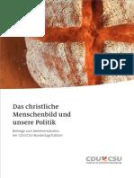 Das christliche Menschenbild und unsere Politik - Beiträge zum Werteverständnis der CDU/CSU-Bundestagsfraktion