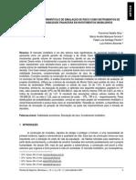 Abordagem Determinística e de Simulação de Risco Como Instrumentos de Análise de Viabilidade Financeira Em Investimentos Imobiliários