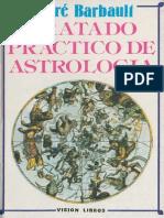 Barbault André. Tratado práctico de Astrología.pdf