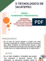 Unidad 1 Planeacion y Presupuestos