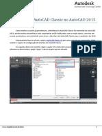 Utilizacao Da Interface Do AutoCAD Classic No AutoCAD 2015