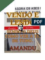 SENDO O DEUS COMO VER A TI. DE TUDO.