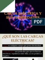 CARGA ELÉCTRICA Y SUS PROPIEDADES