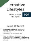 Alternative Lifestyles