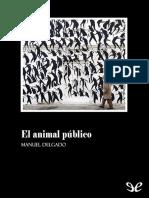 Delgado, Manuel - El Animal Publico