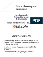 Past and Future of Money and Currencies